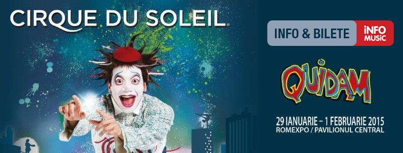 Informatii bilete Cirque du Soleil - QUIDAM