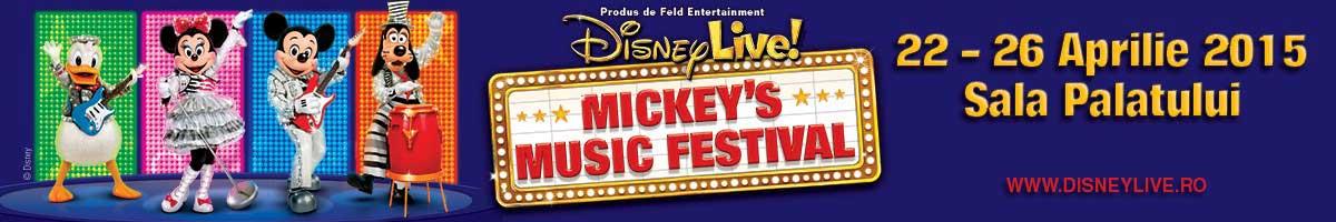 Disney Live! Mickey s Music Festival la Sala Palatului