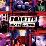 Roxette in turneu Charm School