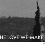 The Love We Make (Documentar 9/11)