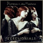 Florence The Machine-Ceremonials