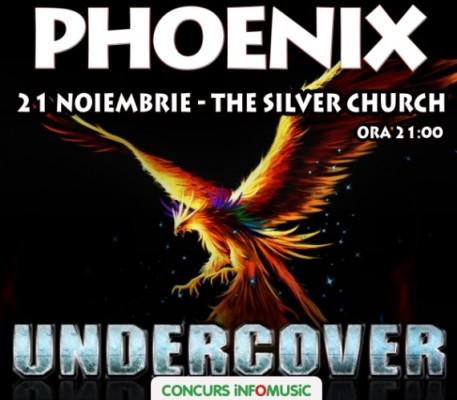Castiga invitatii duble la concertul Phoenix Undercover!