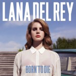 Coperta album Lana Del Rey - Born To Die