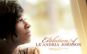 Coperta album LeAndria Johnson - The Evolution Of LeAndria Johnson (sursa foto gospelpundit.com)