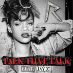 rihanna- talk_that_talk_featuring_jay_z