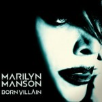 Marilyn Manson - Born Villain - coperta album