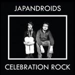 Japandroids - Celebrating Rock