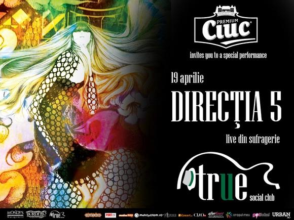 Directia 5 concerteaza in True Club