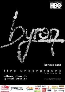 byron lanseaza DVD-ul live Underground