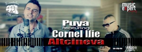 Puya feat Cornel Ilie (Vunk) - Altcineva