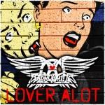 Aerosmith - Lover Alot