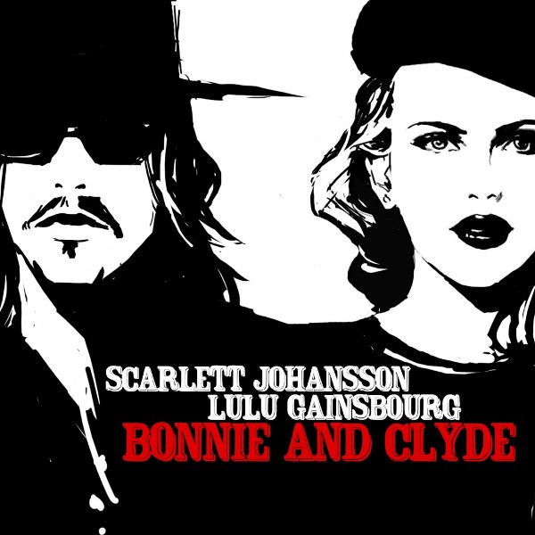 Lulu Gainsbourg și Scarlett Johansson - Bonnie and Clyde