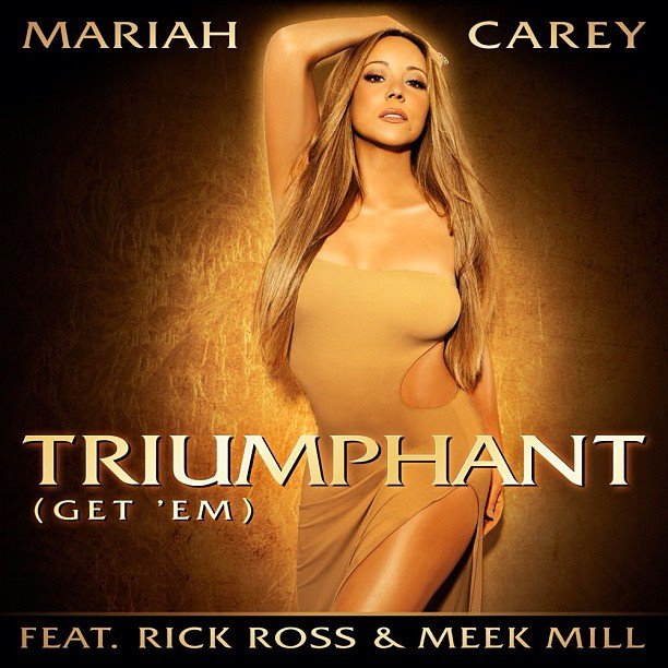 Mariah Carey - Triumphant feat. Rick Ross & Meek Mill