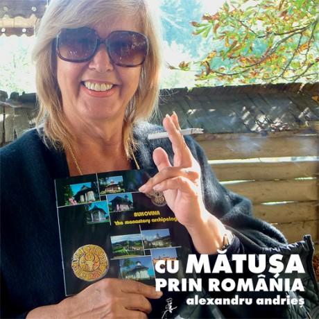 Alexandru Andrieș - Cu mătușa prin România - album de călătorie