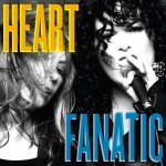 Coperta discului FANATIC al trupei HEART