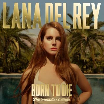 Lana Del Rey - Born To Die - Paradise Editon