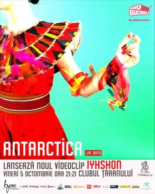 Antarctica lansare videoclip clubul taranului 5 octombrie