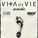 Vita de Vie acustic turneu