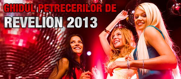 Ghidul petrecerilor de Revelion 2013 din cluburile bucureștene