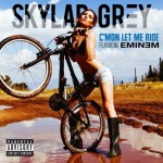 Skylar Grey feat. Eminem C'mon Let Me Ride Single