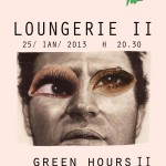 Poster LOUNGERIE II la Green Hours 2
