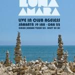 Concert Luna Amară în Club Ageless pe 19 ianuarie