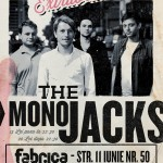 Concert The Mono Jacks in Fabrica pe 1 februarie 2013