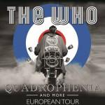 THE WHO - Quadrophenia and more Tour