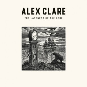 Alex Clare -The Lateness of the Hour