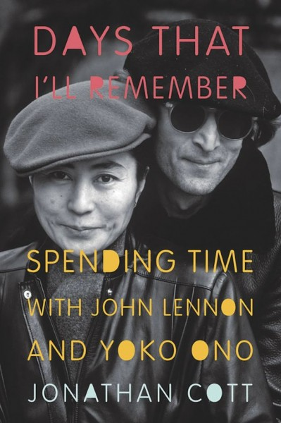 Days That I'll Remember - Spending Time with John Lennon and Yoko Ono