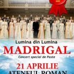 Poster Concert Corul Madrigal la Ateneul Român București pe 21 aprilie 2013