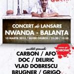 """Poster concert Nwanda lansare album """"Balanța"""" în Silver Church București pe 10 martie 2013"""