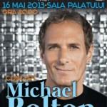 poster-concert-sala-palatului-bucuresti-michael-bolton-16-mai-2013