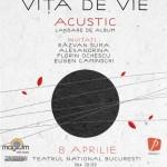 poster-concert-teatrul-national-bucuresti-vita-de-vie-8-aprilie-2013