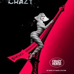 Poster Crazy Horse Paris: Forever Crazy! la World Trade Plaza București pe 23-26 mai 2013