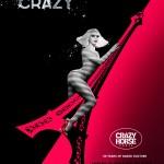 Poster Crazy Horse Paris: Forever Crazy! la World Trade Plaza București pe 23-26 mai 2013