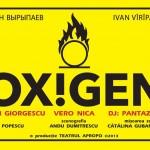 Poster spectacol Oxigen la Teatrul Apropo din Bucuresti pe 2 martie 2013