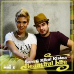 "Sore - ""Beautiful Life"" feat Mihai Ristea"