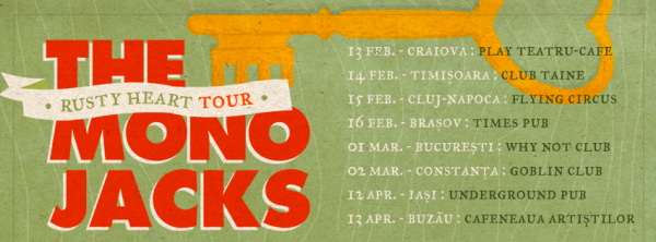 The Mono Jacks - Rusty Heart Tour 2013