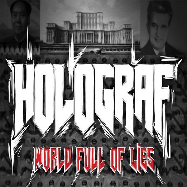 Holograf - World full of lies, album de colectie
