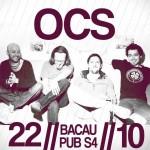 Poster Concert OCS in Subway 4 din Bacau pe 22 martie 2013