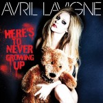 "Avril Lavigne - ""Here's To Never Growing Up"""