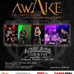 poster-concert-club-ageless-bucuresti-awake-27-aprilie-2013