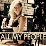 "Alexandra Stan vs. Manilla Maniacs - ""All My People"""