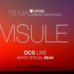 """OCS lansează clipul """"Visule"""" feat Bean în club Control, 16 mai 2013"""