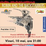 poster-concert-robin-and-the-backstabbers-cafeneaua-artistilor-buzau-10-mai-2013