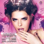 "Brighi - ""Love Me"" feat. Dorian"