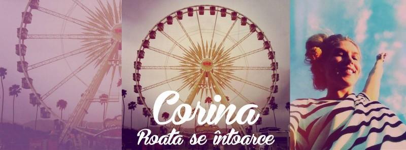 "Corina - ""Roata se întoarce"""