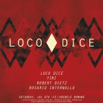 Poster The Mission presents Loco Dice la Arenele Romane pe 6 iulie 2013