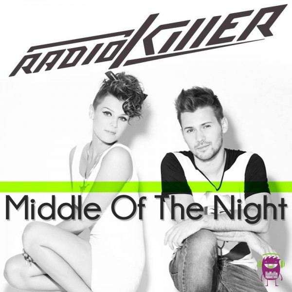 "Radio Killer - ""Middle Of The Night"" Single 2013"